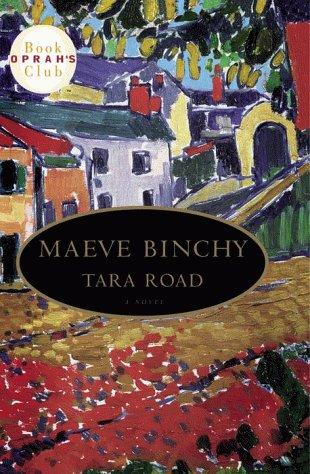 Tara Road: Oprah Selection #26: Binchy, Maeve