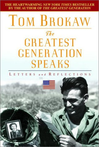 9780385335386: The Greatest Generation Speaks: Letters and Reflections