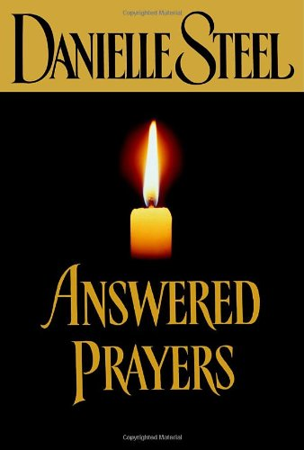 Answered Prayers: Danielle Steel