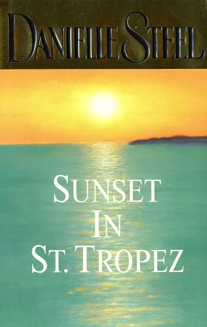 Sunset in St. Tropez: Steel, Danielle