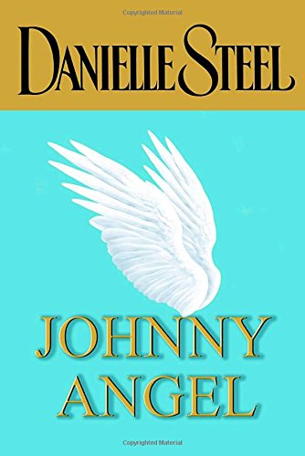 Johnny Angel: Danielle Steel