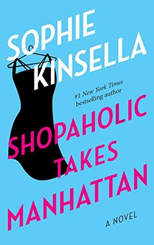 9780385335881: Shopaholic Takes Manhattan: A Novel