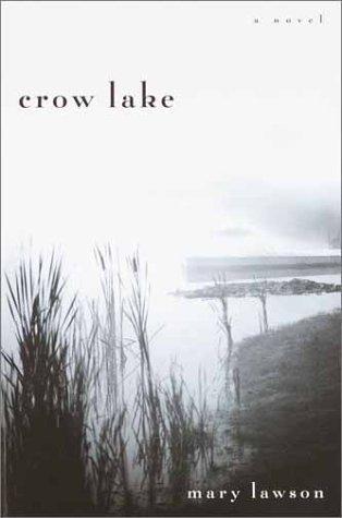 9780385336116: Crow Lake (Alex Awards (Awards))