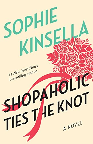 9780385336178: Shopaholic Ties the Knot (Shopaholic, No 3)