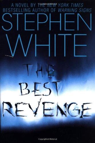 The Best Revenge: White, Stephen
