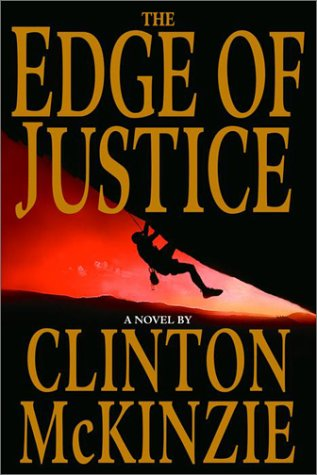The Edge of Justice (SIGNED): McKinzie, Clinton