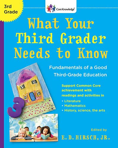 9780385336260: What Your Third Grader Needs to Know (Revised Edition): Fundamentals of a Good Third-Grade Education (Core Knowledge Series)