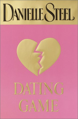9780385336314: Dating Game (Steel, Danielle)