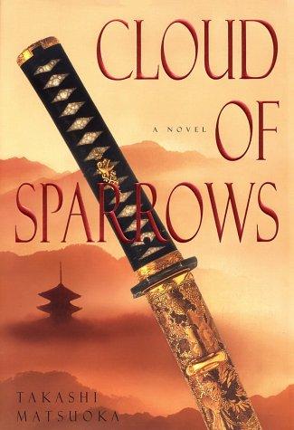 Cloud of Sparrows: Matsuoka, Takashi