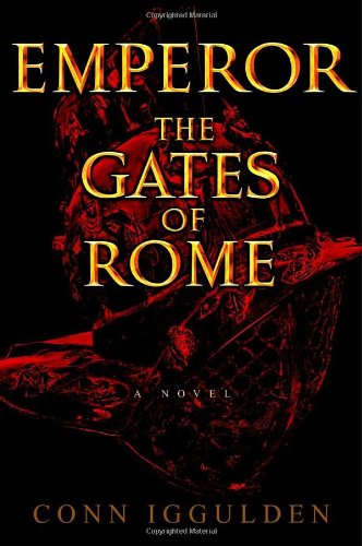9780385336604: The Gates of Rome (Emperor, Book 1)