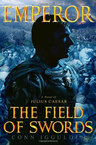 9780385336635: Emperor: The Field of Swords