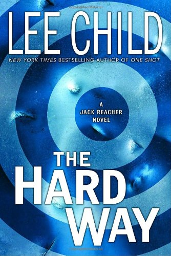 THE HARD WAY: A Jack Reacher Novel (SIGNED)