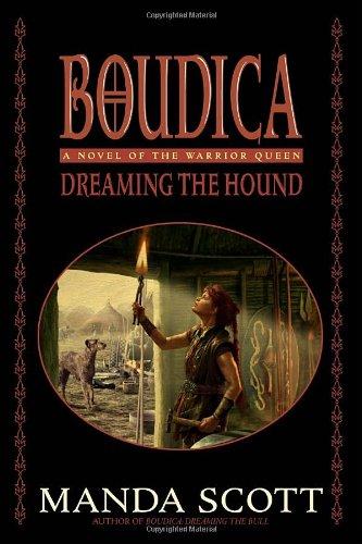 9780385336727: Boudica: Dreaming the Hound (Boudica Quadrilogy) (Boudica Trilogy)