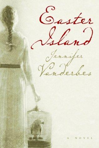 Easter Island: Vanderbes, Jennifer