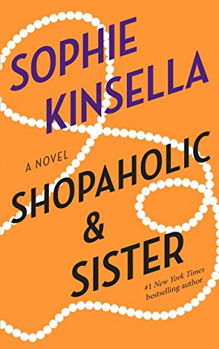 9780385336826: Shopaholic & Sister (Shopaholic Series)