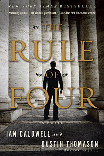 9780385337120: The Rule of Four