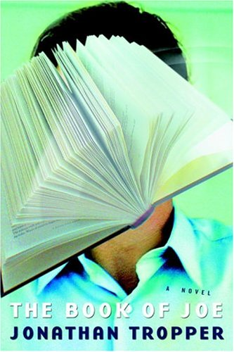 "The Book of Joe (US HB 1st: Tropper, Jonathan"""