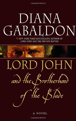 9780385337496: Lord John and the Brotherhood of the Blade (Lord John Grey Novels)