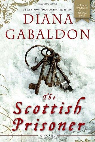 The Scottish Prisoner: A Novel (Lord John Grey): Gabaldon, Diana