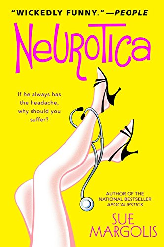 9780385337571: Neurotica