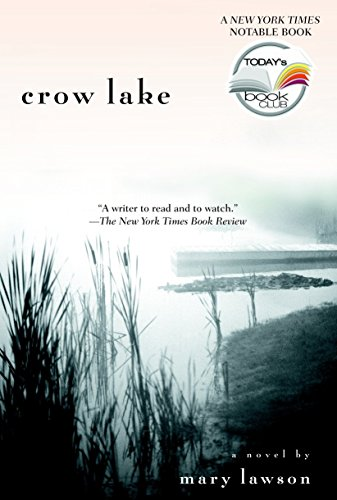 9780385337632: Crow Lake (Today Show Book Club #7)