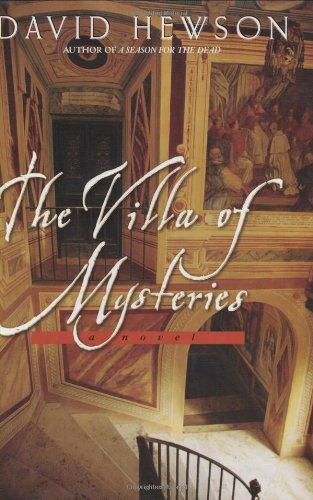 The Villa of Mysteries ***SIGNED***: David Hewson