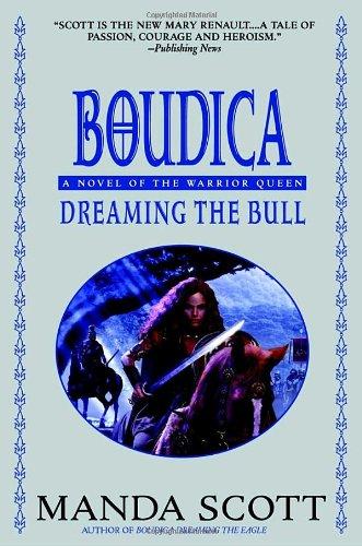 9780385337748: Boudica: Dreaming the Bull (Boudica Trilogy)