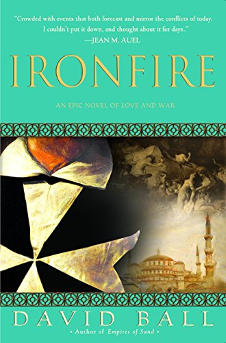 9780385338066: Ironfire: An Epic Novel of Love and War