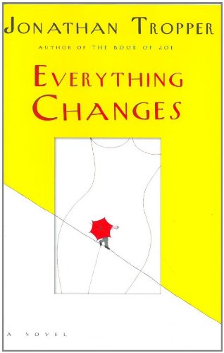9780385338073: Everything Changes