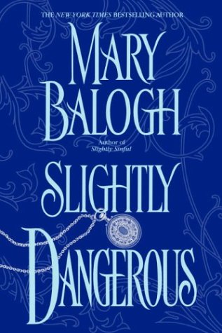 9780385338110: Slightly Dangerous (Balogh, Mary)