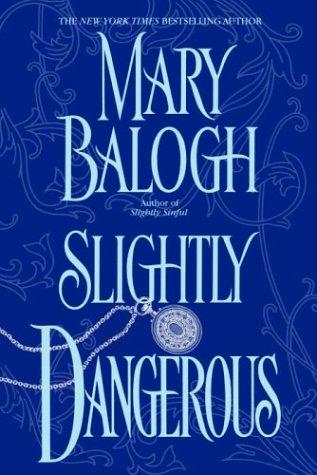 Slightly Dangerous: Balogh, Mary