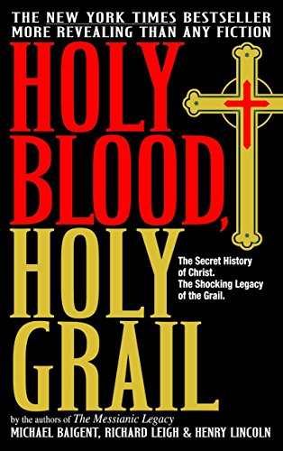 9780385338455: Holy Blood, Holy Grail: The Secret History of Christ. The Shocking Legacy of the Grail