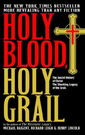 9780385338592: Holy Blood, Holy Grail: The Secret History of Christ: The Shocking Legacy of the Grail