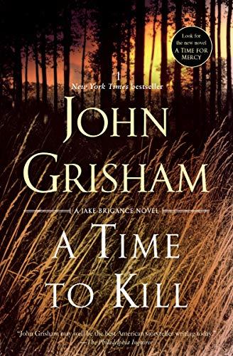 9780385338608: A Time to Kill: A Novel