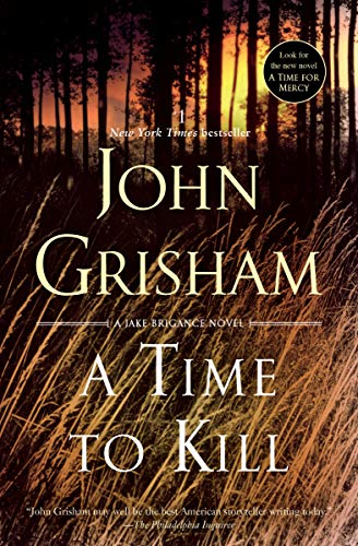 9780385338608: A Time to Kill: A Novel