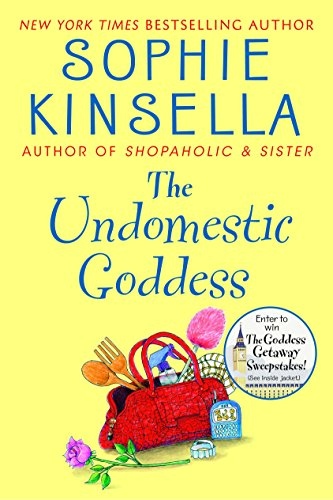 The Undomestic Goddess: Kinsella, Sophie