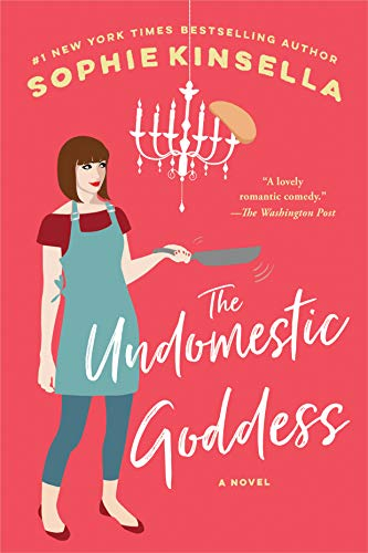 9780385338691: The Undomestic Goddess: A Novel