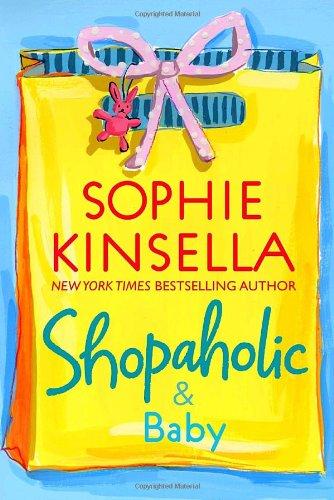 9780385338707: Shopaholic & Baby (Shopaholic Series)