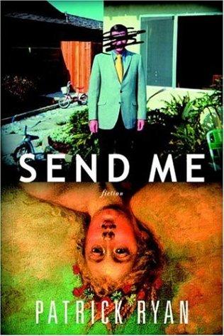 9780385338745: Send Me