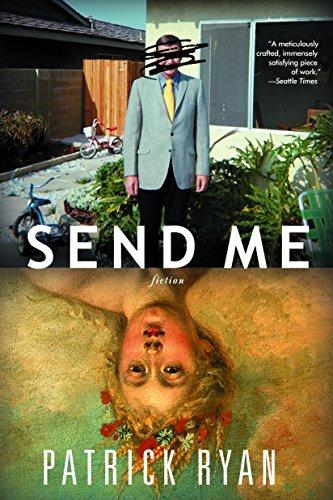 9780385338752: Send Me: A Novel