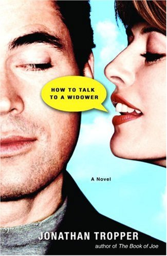 9780385338905: How to Talk to a Widower