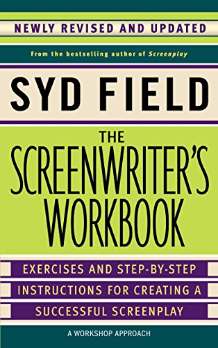 9780385339049: The Screenwriter's Workbook: Exercises and Step-by-Step Instructions for Creating a Successful Screenplay, Newly Revised and Updated