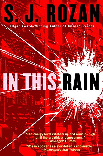In this Rain: A Novel (9780385339247) by S.J. Rozan