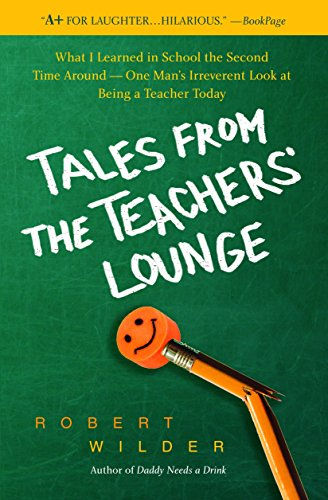 Tales from the Teachers' Lounge: What I: Robert Wilder