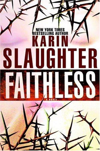 Faithless: Slaughter, Karin
