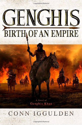 9780385339513: Genghis: Birth of an Empire