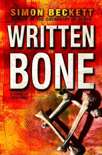 Written in Bone: Simon Beckett