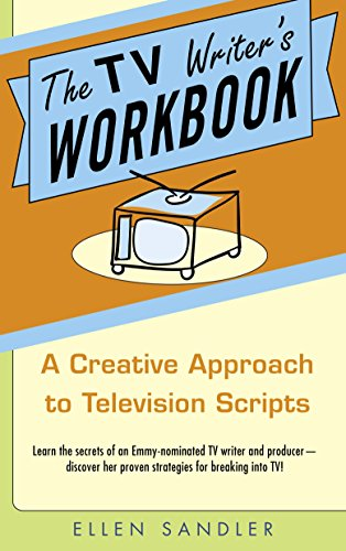 9780385340502: The TV Writer's Workbook: A Creative Approach to Television Scripts
