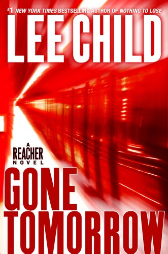 9780385340571: Gone Tomorrow (Jack Reacher, No. 13)