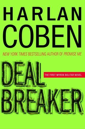 9780385340601: Deal Breaker (Myron Bolitar Mysteries)